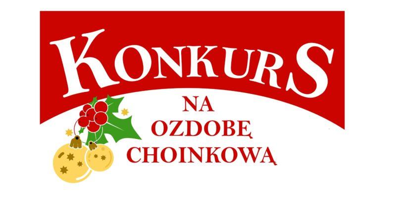 """Konkurs plastyczny """"Ozdoba choinkowa"""""""